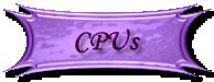 CPUs, Processors