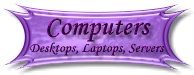 Computers, Desktops, Laptops, Servers