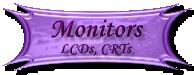 Monitor, CRT, LCD